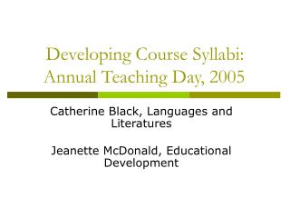 Developing Course Syllabi: Annual Teaching Day, 2005