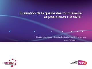 Evaluation de la qualité des fournisseurs et prestataires à la SNCF