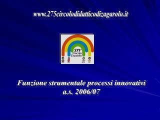 Funzione strumentale processi innovativi a.s. 2006/07