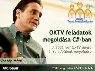 OKTV feladatok megoldása C#-ban