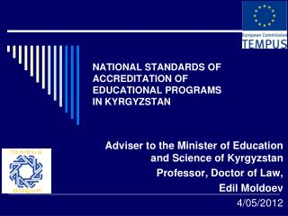 NATIONAL STANDARDS OF ACCREDITATION OF EDUCATIONAL PROGRAMS  IN KYRGYZSTAN