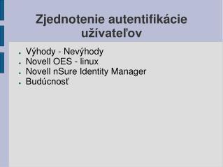 Zjednotenie autentifikácie užívateľov