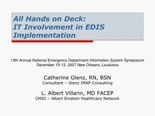 All Hands on Deck:  IT Involvement in EDIS Implementation