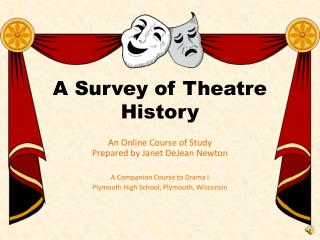 A Survey of Theatre History