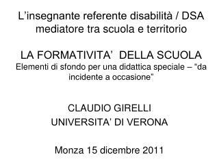 CLAUDIO GIRELLI UNIVERSITA' DI VERONA Monza 15 dicembre 2011
