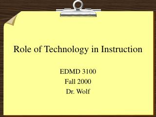 Role of Technology in Instruction