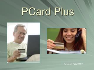 PCard Plus Revised Feb 2007