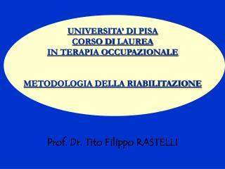 UNIVERSITA'  DI  PISA CORSO  DI  LAUREA  IN TERAPIA OCCUPAZIONALE