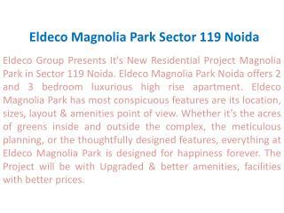 Eldeco Magnolia Park $! 9899303232 !$ Eldeco Magnolia Park