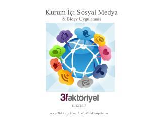 Kurum ?�i Sosyal Medya &  Blogy  Uygulamas?