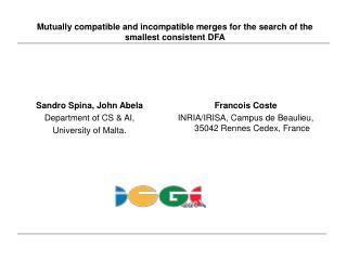 Sandro Spina, John Abela Department of CS & AI,  University of Malta.