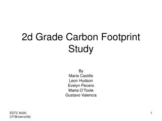 2d Grade Carbon Footprint Study