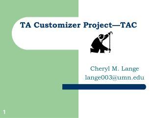 TA Customizer Project—TAC