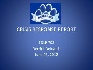 CRISIS RESPONSE REPORT