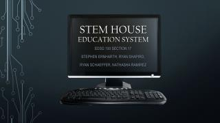 STEM House  education system