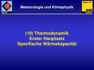 (10) Thermodynamik Erster Hauptsatz Spezifische Wärmekapazität