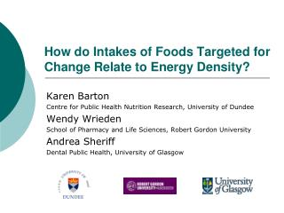How do Intakes of Foods Targeted for Change Relate to Energy Density?