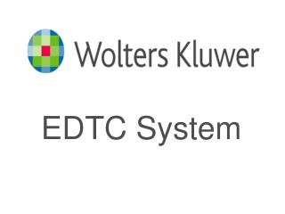 EDTC System