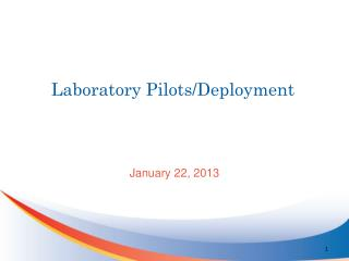 Laboratory Pilots/Deployment