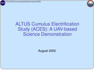 ALTUS Cumulus Electrification Study (ACES): A UAV-based Science Demonstration