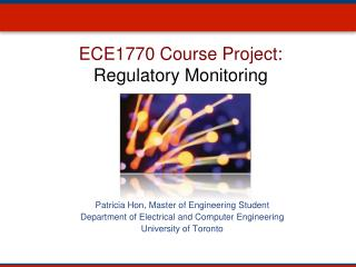 ECE1770 Course Project: Regulatory Monitoring