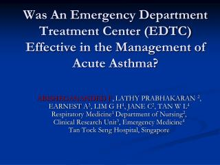 Was An Emergency Department Treatment Center (EDTC) Effective in the Management of Acute Asthma?