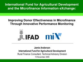Improving Donor Effectiveness in Microfinance Through Innovative Performance Monitoring