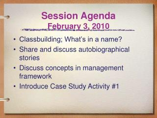Session Agenda February 3, 2010