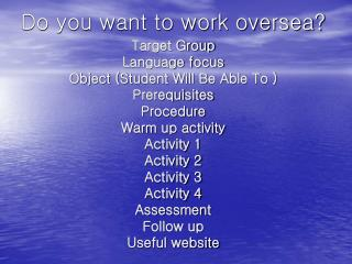 Do you want to work oversea?