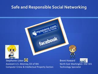 Safe and Responsible Social Networking