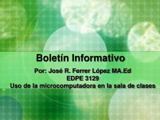 Bolet�n Informativo