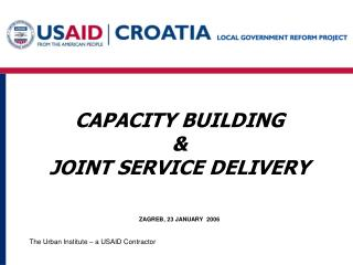 CAPACITY BUILDING & JOINT SERVICE DELIVERY