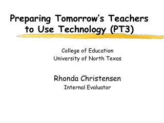 Preparing Tomorrow's Teachers to Use Technology (PT3)