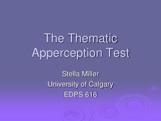 The Thematic Apperception Test