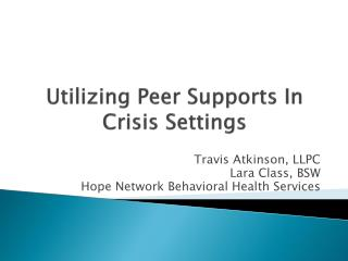 Utilizing Peer Supports In Crisis Settings