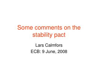 Some comments on the stability pact