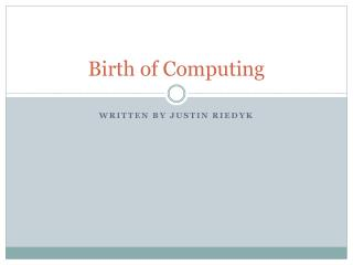 Birth of Computing
