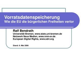 Vorratsdatenspeicherung  Wie die EU die bürgerlichen Freiheiten verlor