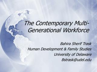 The Contemporary Multi-Generational Workforce