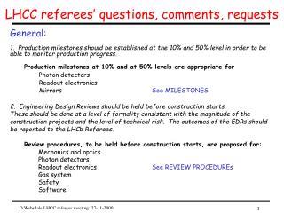 LHCC referees' questions, comments, requests
