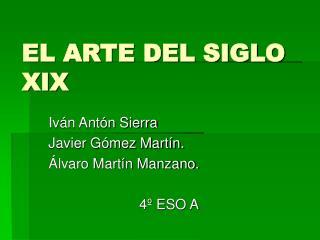 EL ARTE DEL SIGLO XIX