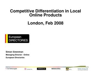 Competitive Differentiation in Local Online Products London, Feb 2008