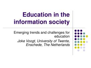 Education in the information society