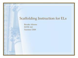 Scaffolding Instruction for ELs