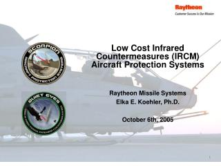Raytheon Missile Systems Elka E. Koehler, Ph.D.  October 6th, 2005