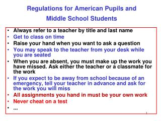 Regulations for American Pupils and  Middle School Students