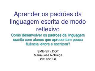 Aprender os padr es da linguagem escrita de modo reflexivo Como desenvolver os padr es da linguagem escrita com alunos q