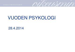 VUODEN PSYKOLOGI     28.4.2014