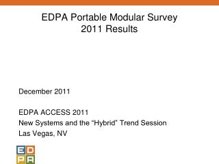 EDPA Portable Modular Survey 2011 Results
