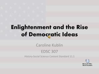 Enlightenment and the Rise of Democratic Ideas